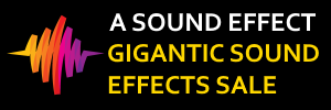 Gigantic Sound Effects Sale - massive savings on 100s of excellent sound effects libraries