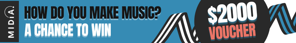 How do you make your music? Your chance to win a $2000 voucher.