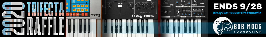 Enter the Bob Moog Foundation's 2020 Trifecta raffle