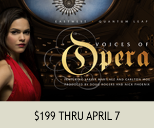 EastWest Voices of Opera $199 thru April 7