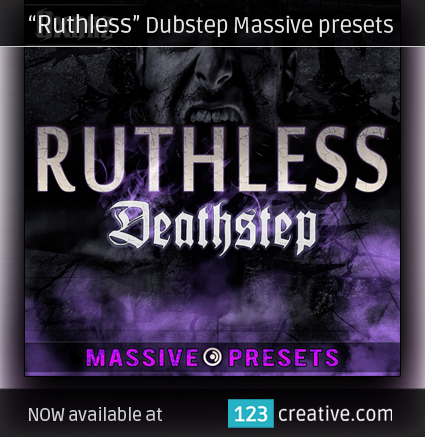 Ruthless Dubstep Massive presets - 123creative.com