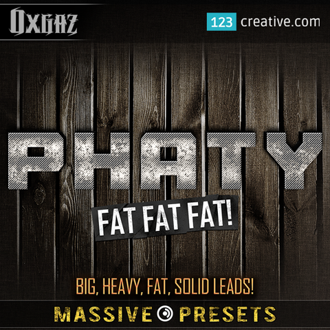 Phaty Massive presets - big, heavy, fat, solid Leads: 123creative.com