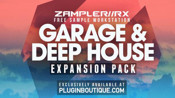 Garage & Deep House V1: Zampler Expansion 03