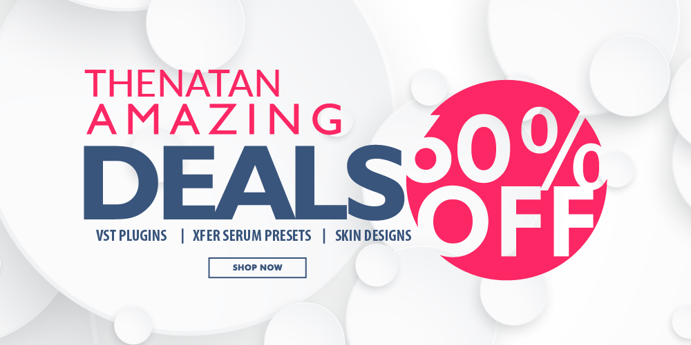 KVR: #KVRDeal Thenatan Sale: 60% off on all products