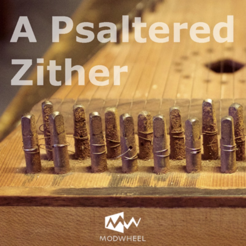 A Psaltered Zither