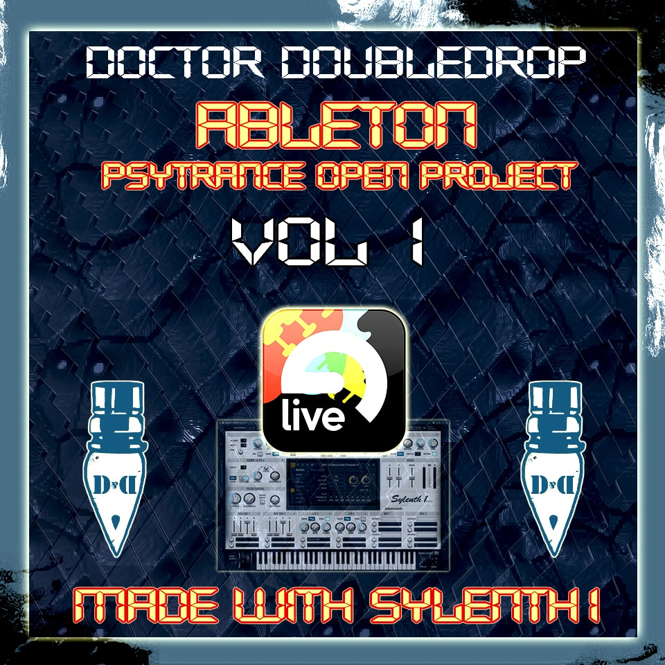 Ableton Psytrance Open Project Vol.1 - Made with sylenth1