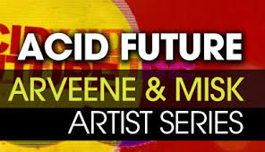 Arveene and Misk Future Acid Sample Pack