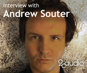 Pushing the Limits: An Interview with Andrew Souter from 2CAudio