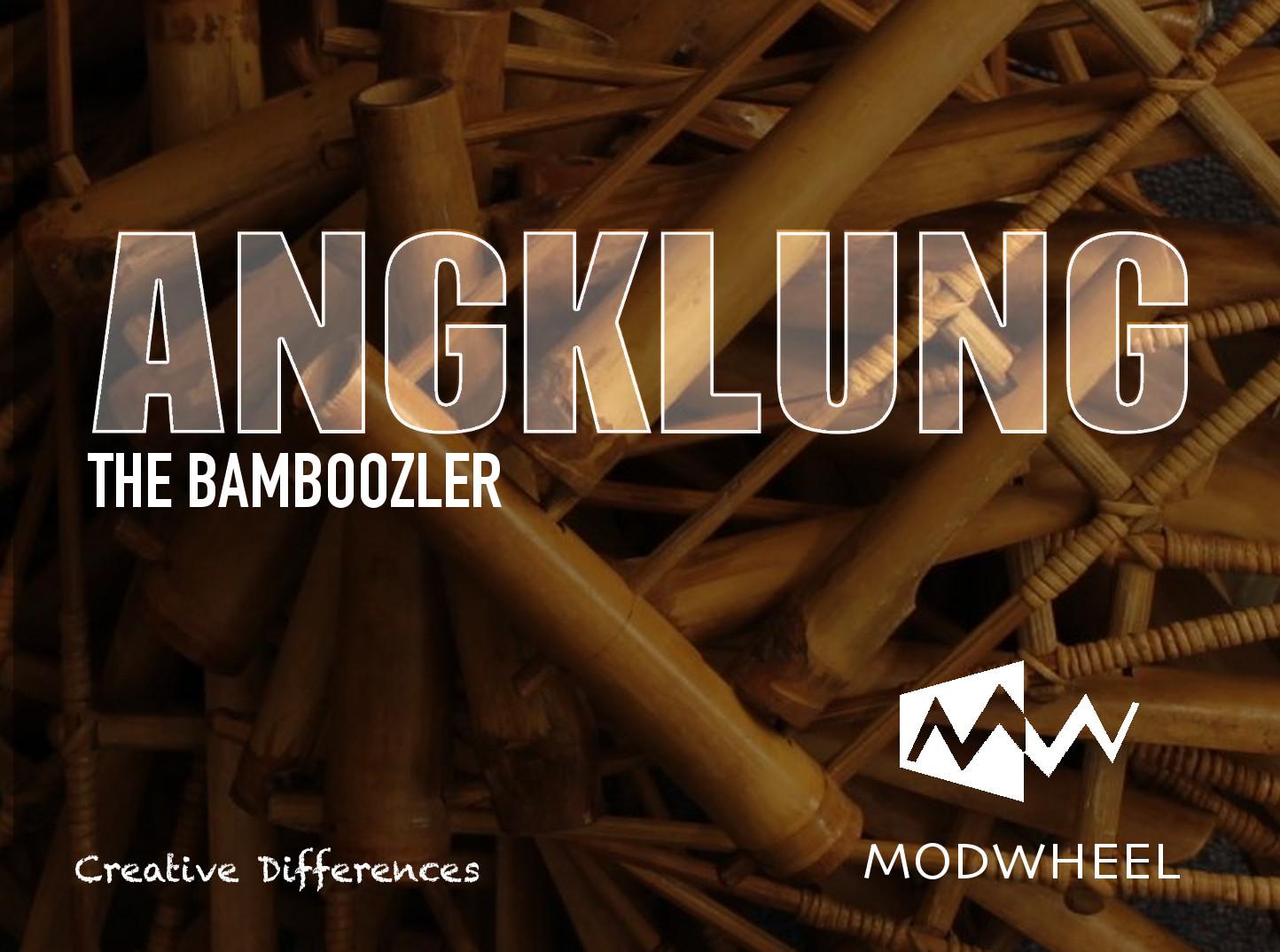 Angklung - The Bamboozler