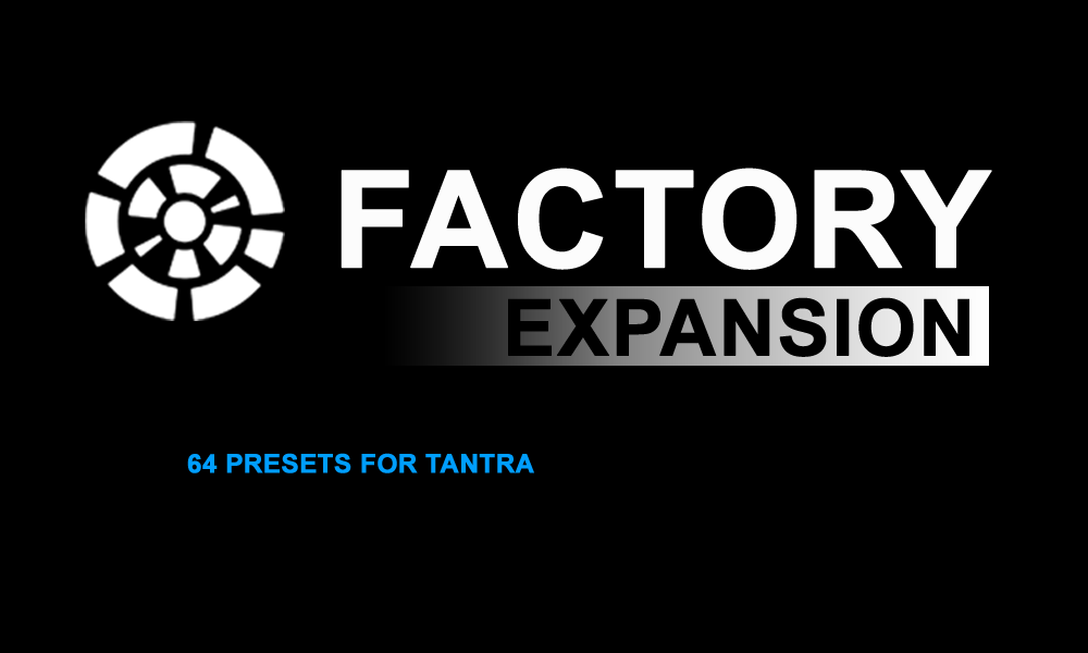 Factory expansion soundest for Tantra