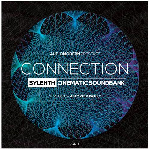 Connection   Sylenth Cinematic Soundbank
