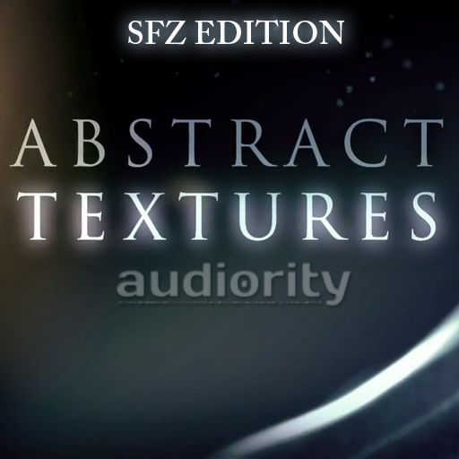 Abstract Textures SFZ Edition