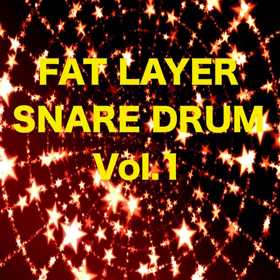 FAT LAYER SNARE DRUM Vol.1 (Sample Pack)