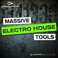 CFA-Sound - Massive Electro House Tools