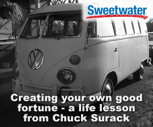 Creating your own good fortune – A life lesson from Sweetwater founder Chuck Surack