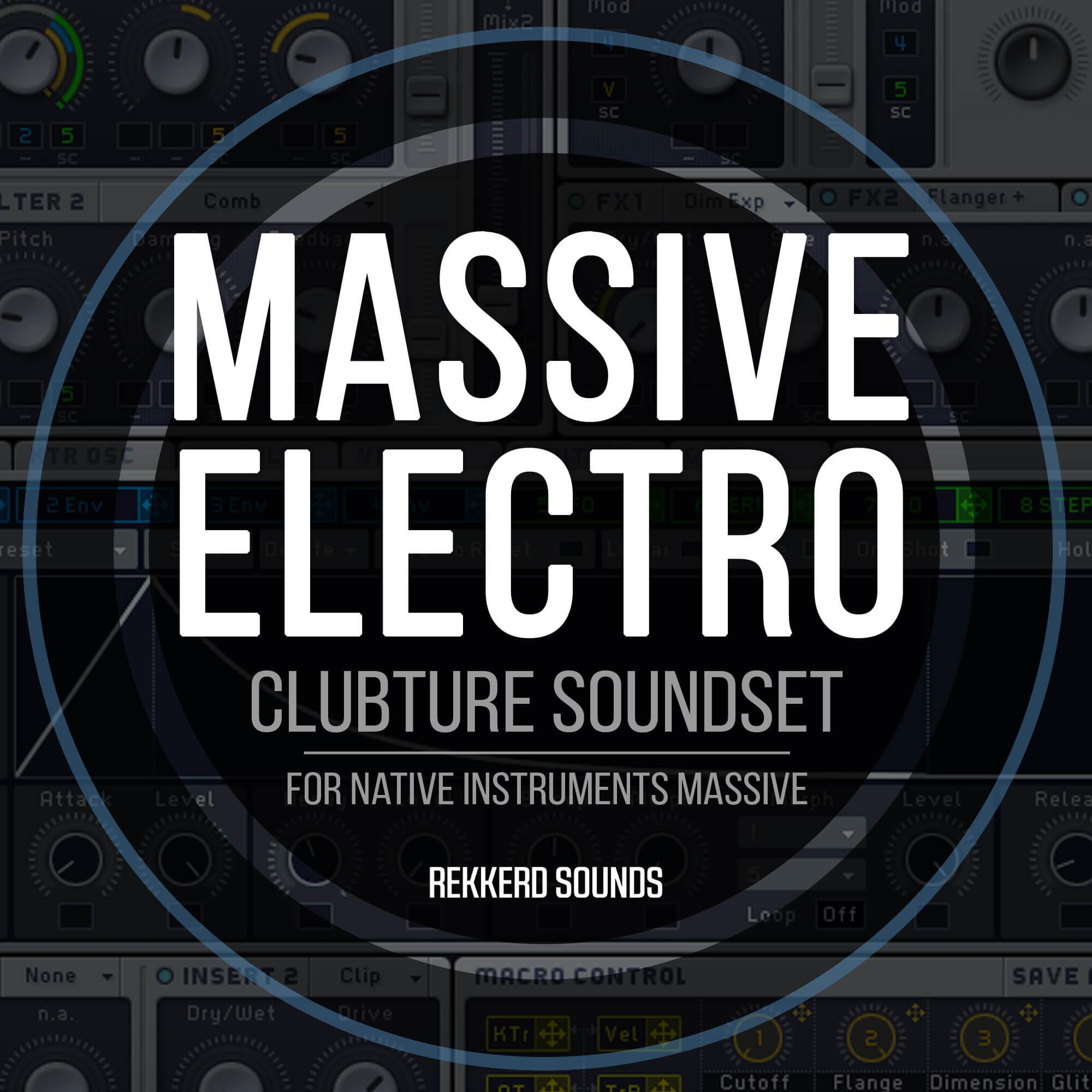 Clubture Soundset - Massive Electro