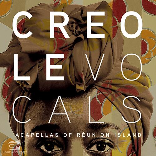 Creole Vocals - Acapellas of Réunion Island