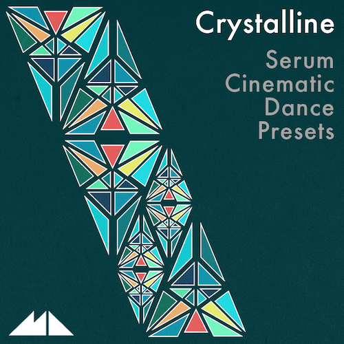 Crystalline: Serum Cinematic Dance Presets