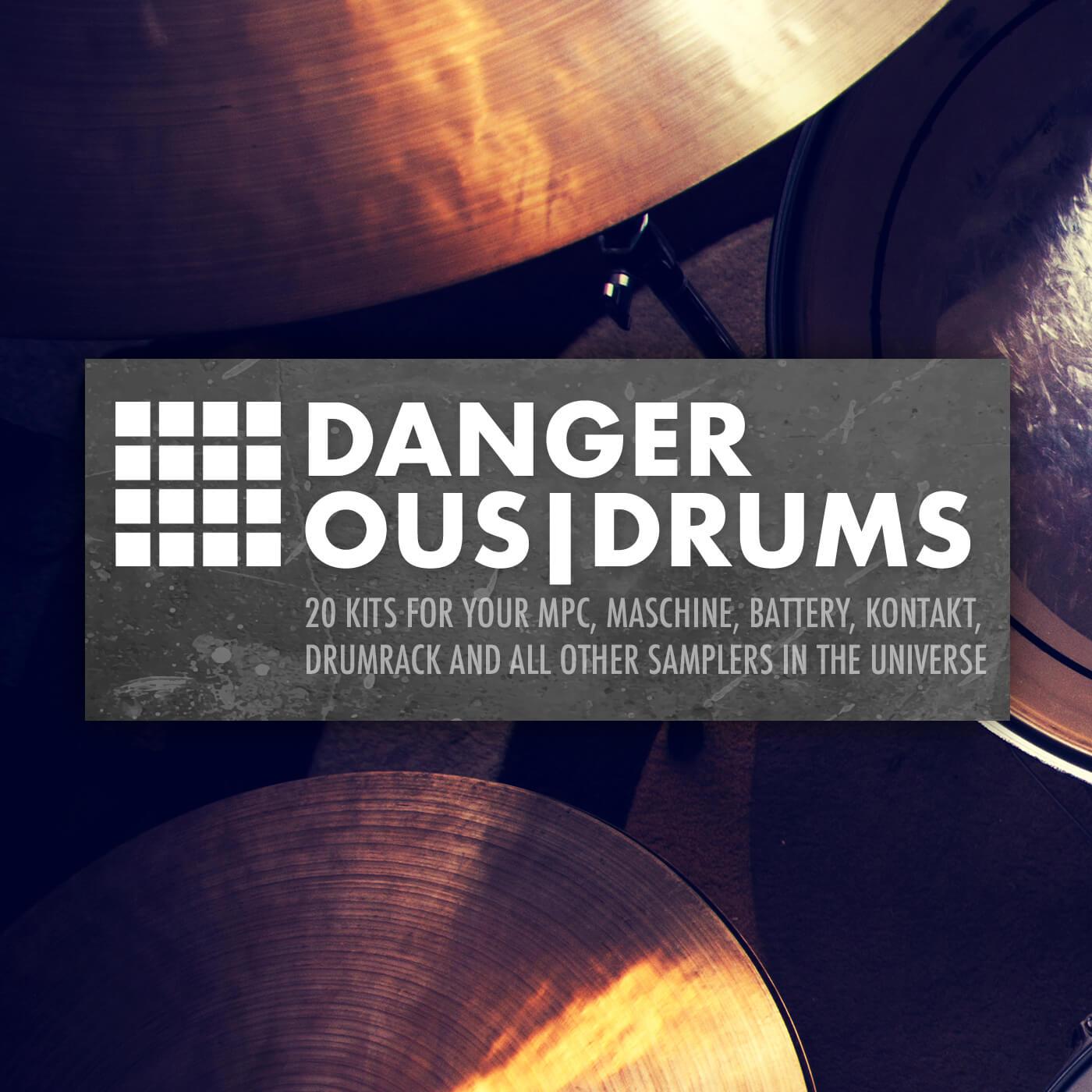 Dangerous Drums