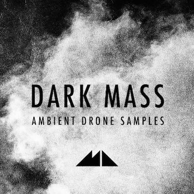 Dark Mass: Ambient Drone Samples