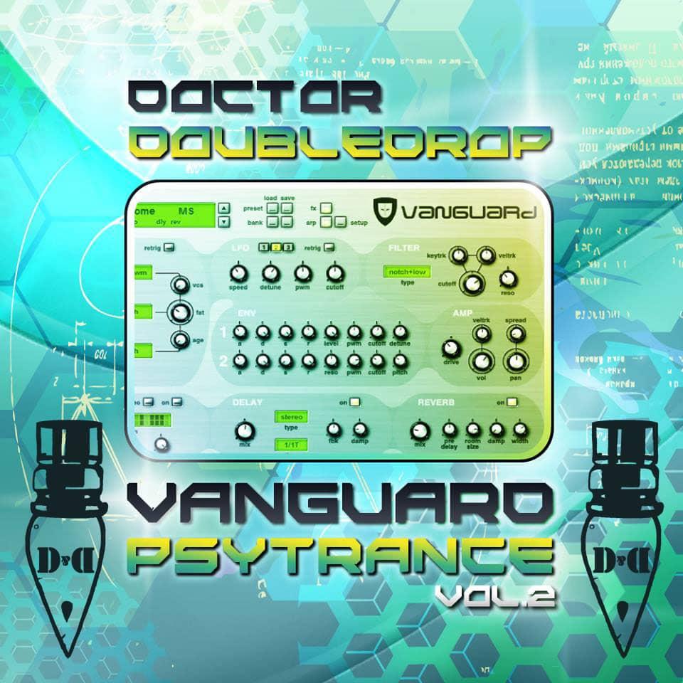 Dr. Doubledrop Vanguard Psytrance Presets Vol.2