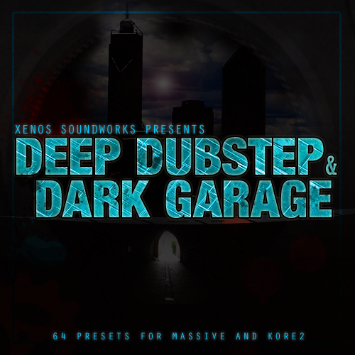 Deep Dubstep and Dark Garage for N.I. Massive