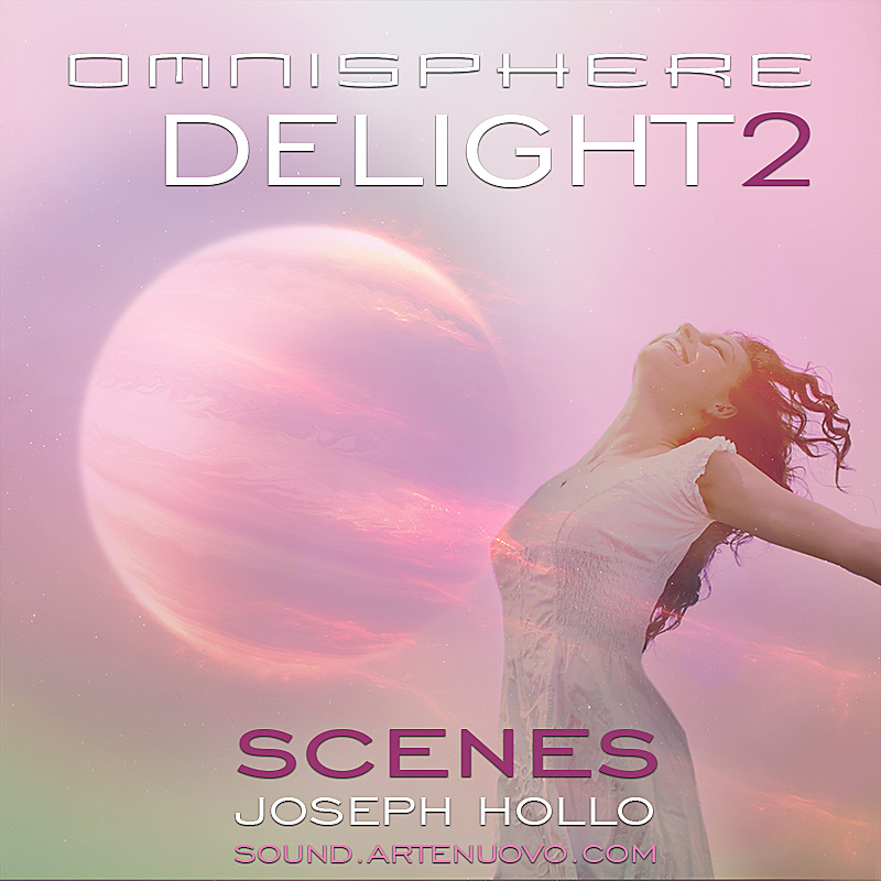 Delight2 Scenes for Omnisphere