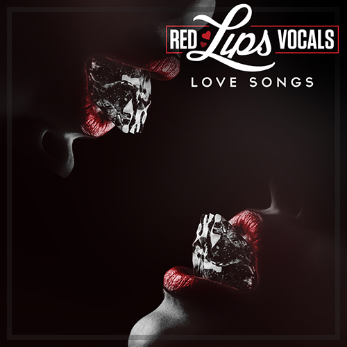 Red Lips Vocals - Love Songs