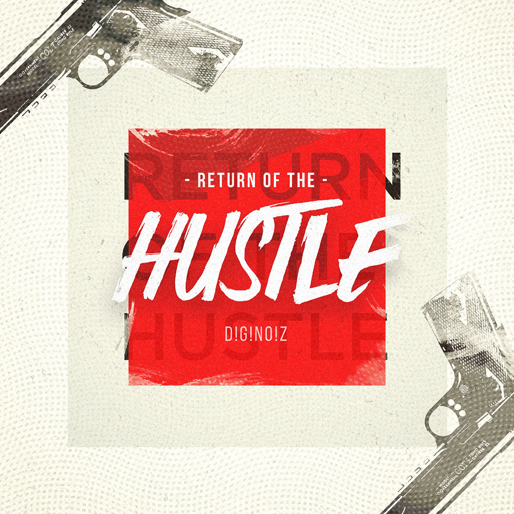 Return Of The Hustle
