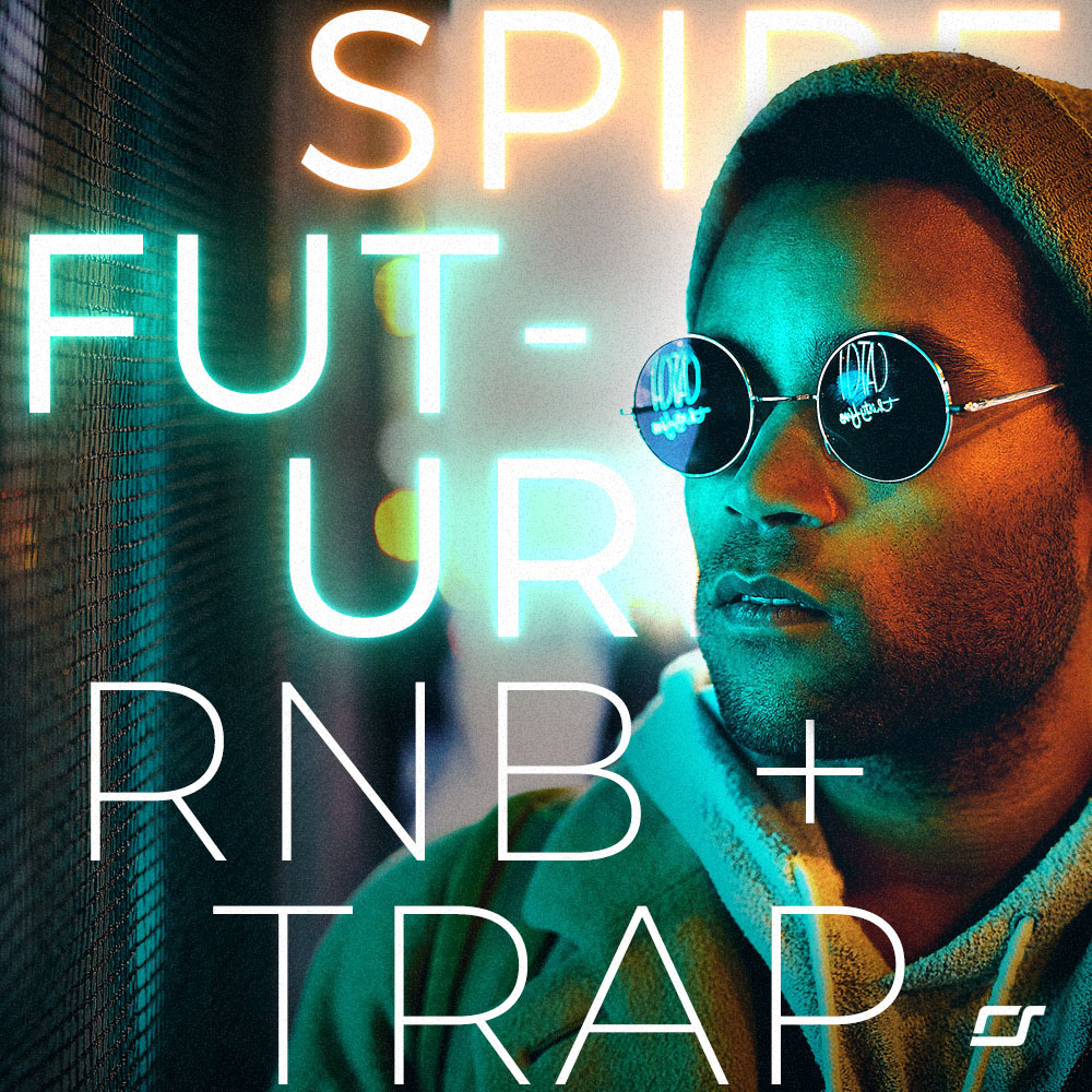 Spire Future R&B + Trap