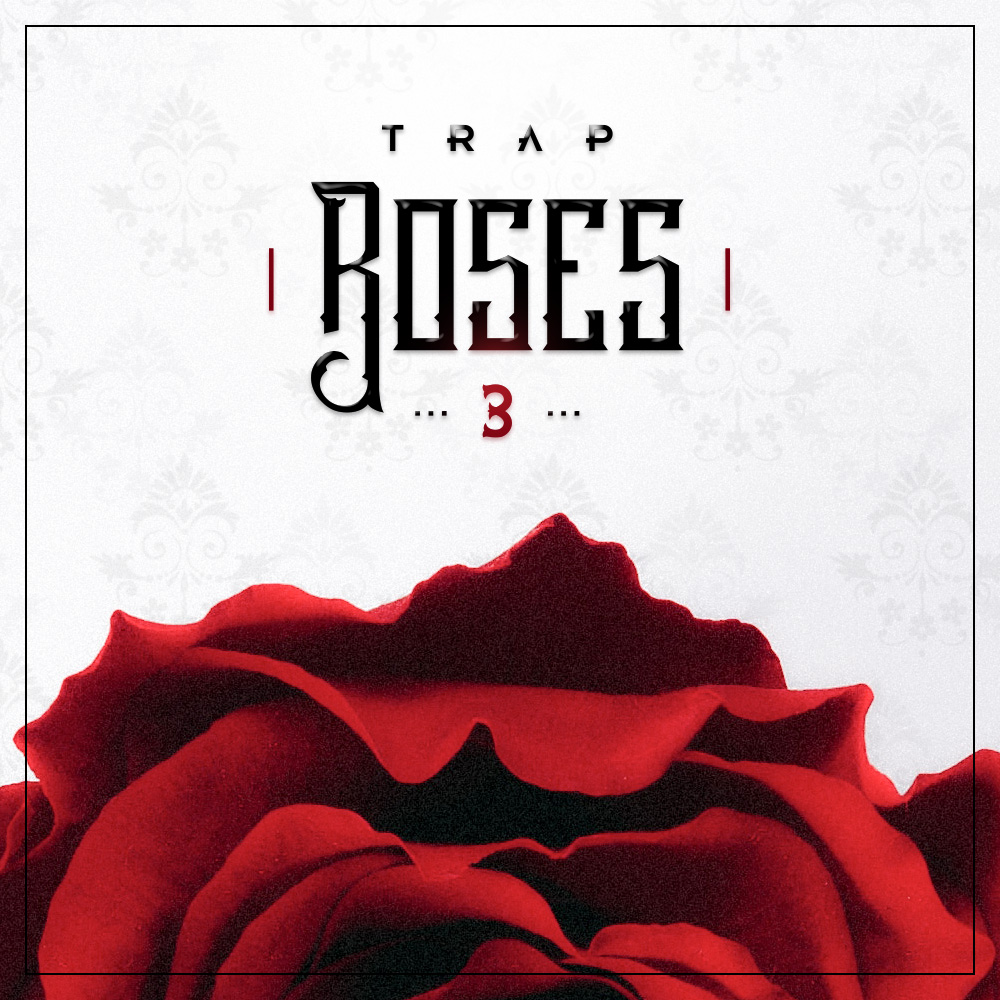 Trap Roses 3