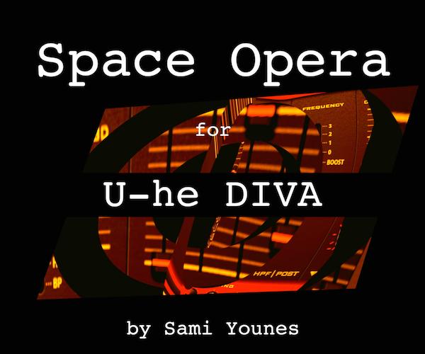 Space Opera for U-he Diva
