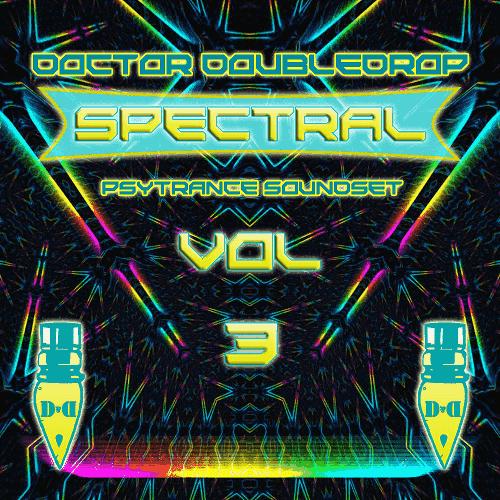 Doctor Doubledrop Spectral Psytrance Vol.3