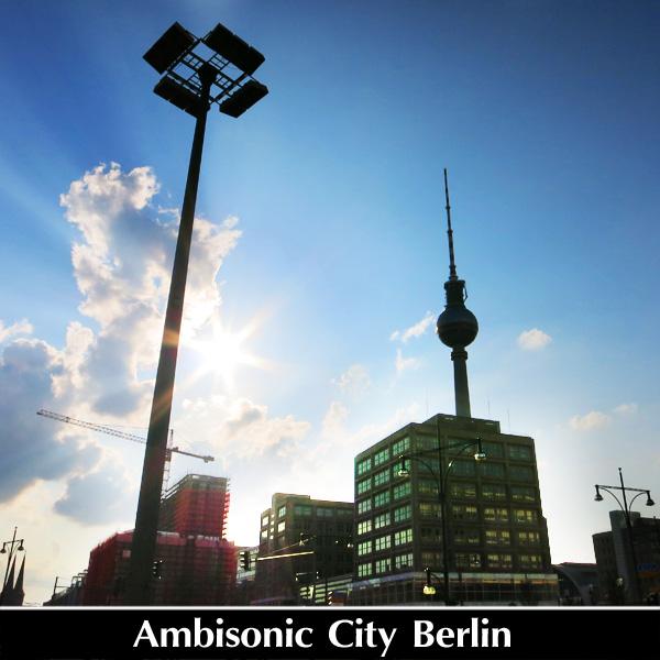 Ambisonic City (Berlin)
