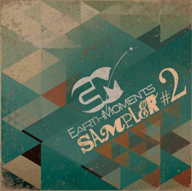 Earthmoments Sampler Vol. 02