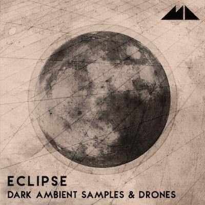 Eclipse: Dark Ambient Samples & Drones