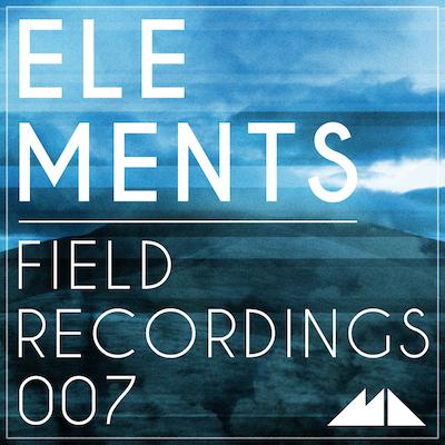 Elements: Field Recordings