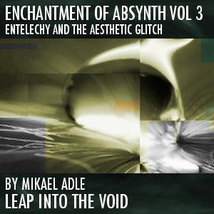 Enchantment Of Absynth Vol. 3