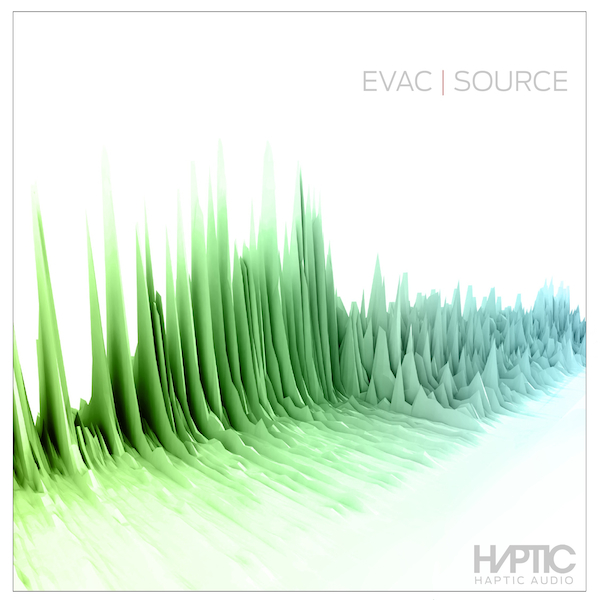 Haptic Audio Presents: EVAC | Source