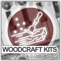 Woodcraft Kits (Exp for ResonHeart)