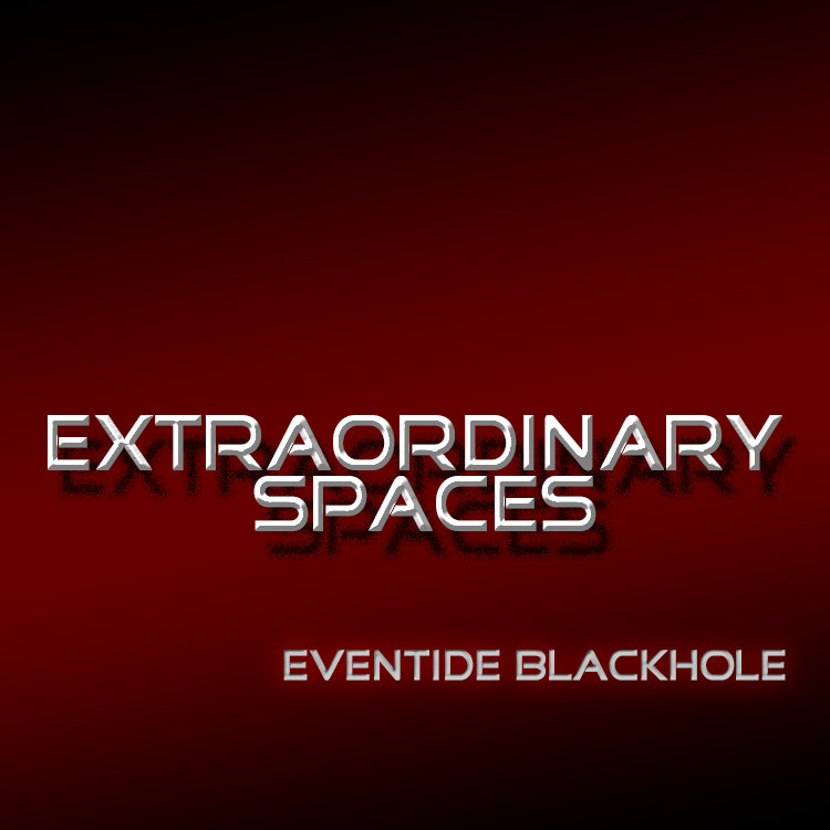 Extraordinary Spaces for Eventide Blackhole