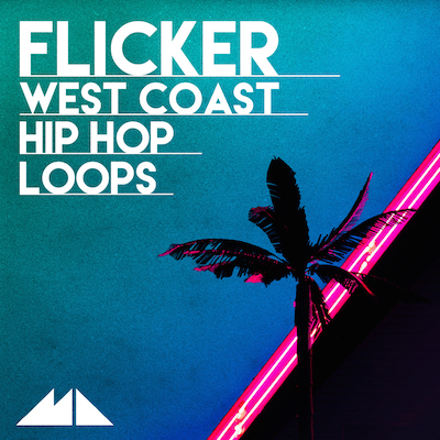 Flicker: West Coast Hip Hop Loops