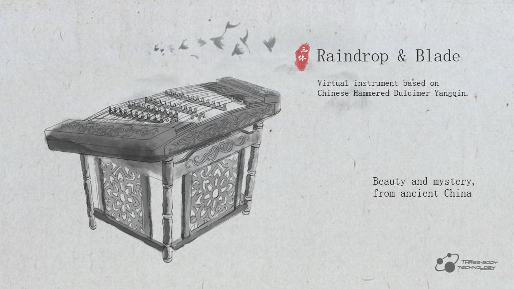 Three-Body Technology releases Raindrop & Blade - Chinese hammered dulcimer Yangqin for Mac & Win
