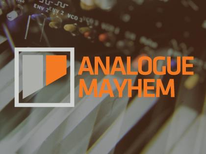 Analogue Mayhem