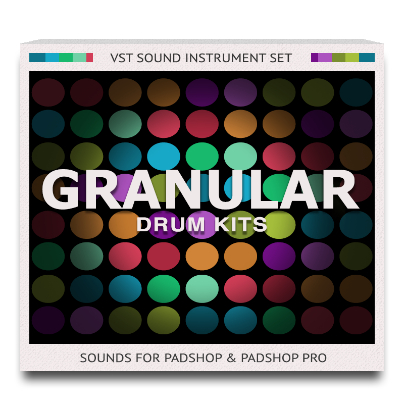 Granular Drum Kits Sound Set for PadShop and PadShop Pro