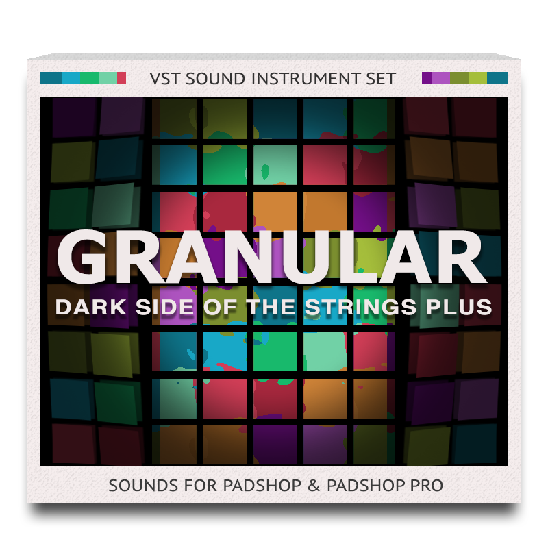 Granular Dark Side Of The Strings Plus Set for PadShop and PadShop Pro