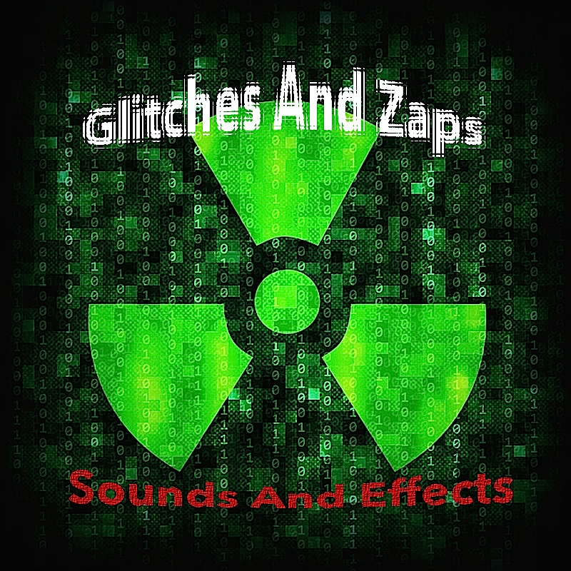 Glitches And Zaps
