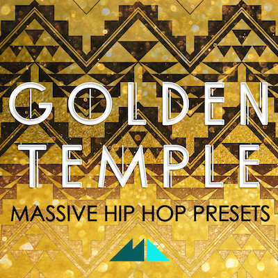 Golden Temple: Massive Hip Hop Presets