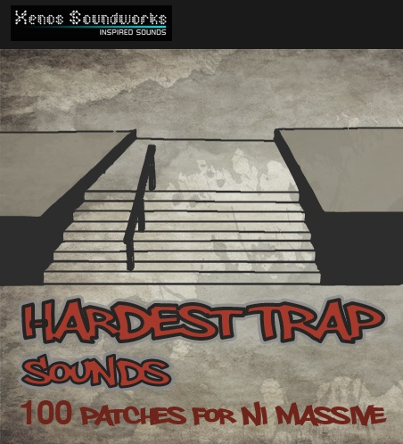 Hardest Trap Sounds for Massive