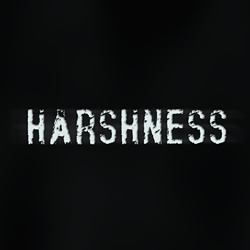 Harshness